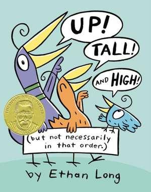 Up, Tall and High! de Ethan Long