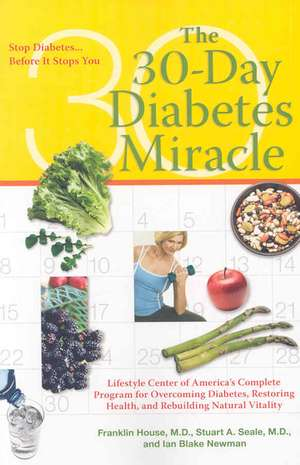 The Thirty Day Diabetes Miracle de Franklin House