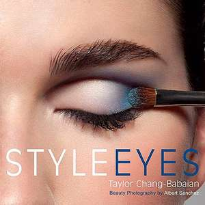 Style Eyes: Makeup de Taylor Chang-Babaian