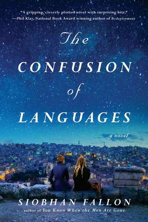 The Confusion Of Languages de Siobhan Fallon