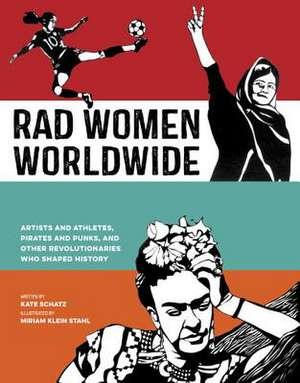 Rad Women Worldwide de Kate Schatz