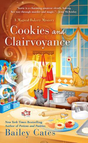 Cookies And Clairvoyance de Bailey Cates
