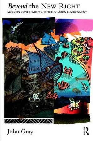 Beyond the New Right de John Gray