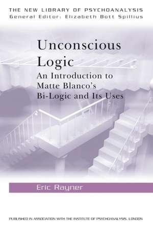 Unconscious Logic