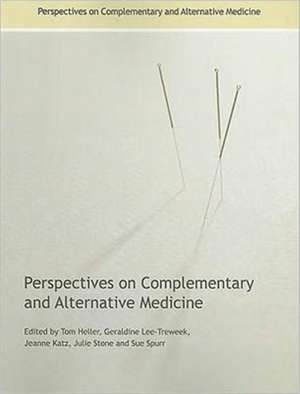 Perspectives on Complementary and Alternative Medicine