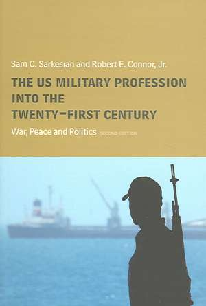 The Us Military Profession Into the 21st Century