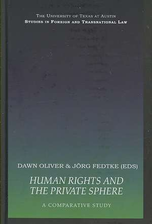 Human Rights and the Private Sphere vol 1: A Comparative Study de Jörg Fedtke