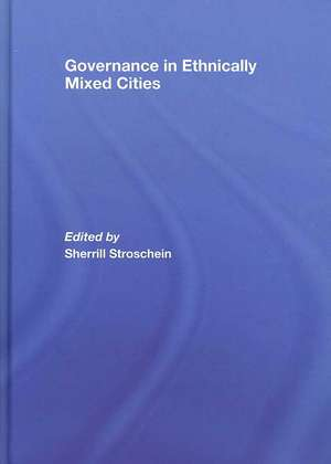 Governance in Ethnically Mixed Cities de Strosc Sherrill