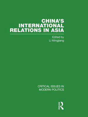 China's International Relations in Asia de Li Mingjiang