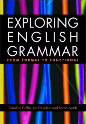 Exploring English Grammar de Caroline Coffin