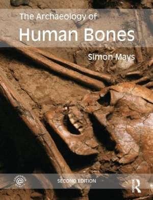 The Archaeology of Human Bones imagine