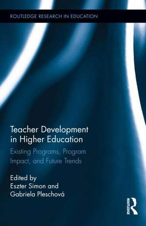 Teacher Development in Higher Education de Eszter Simon