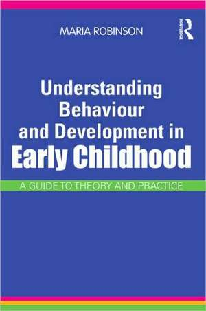 Understanding Behaviour and Development in Early Childhood