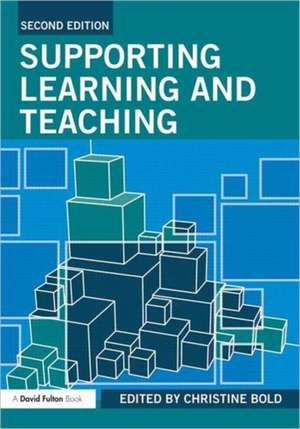 Supporting Learning and Teaching de Christine Bold