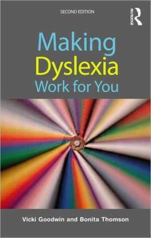 Making Dyslexia Work for You imagine