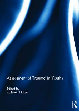Assessment of Trauma in Youths