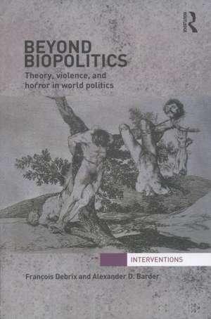 Beyond Biopolitics