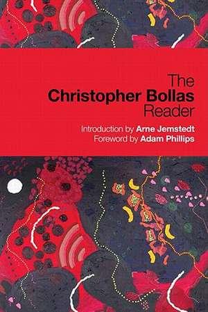 The Christopher Bollas Reader de Christopher Bollas