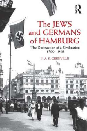 The Jews and Germans of Hamburg