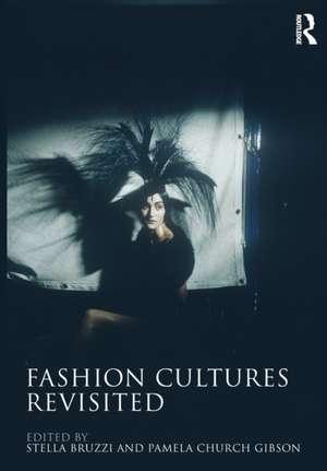Fashion Cultures Revisited de Stella Bruzzi