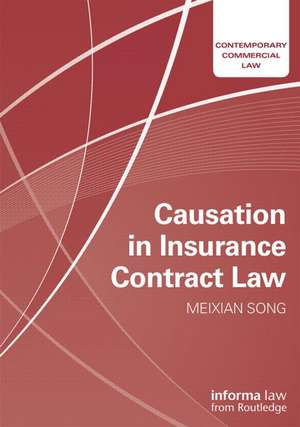 Causation in Insurance Contract Law de Meixian Song
