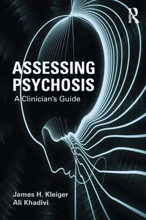 Assessing Psychosis