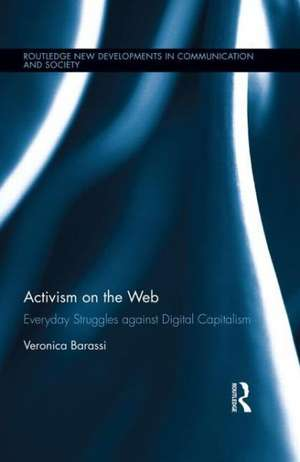 Activism on the Web de Veronica Barassi