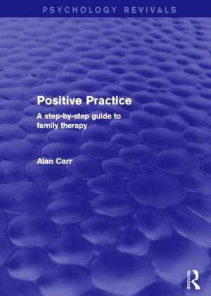 Positive Practice (Psychology Revivals)