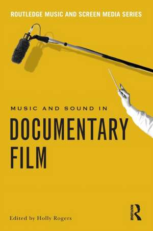 Music and Sound in Documentary Film imagine