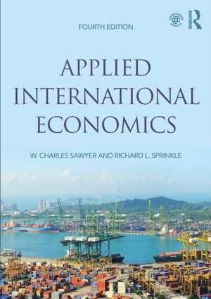 Applied International Economics de W. Charles Sawyer