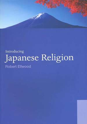 Ellwood  R: Introducing Japanese Religion