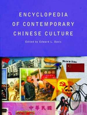 Encyclopedia of Contemporary Chinese Culture de Edward L. Davis