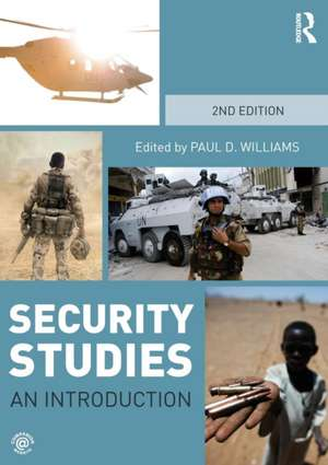 Security Studies:  An Introduction de Paul D. Williams