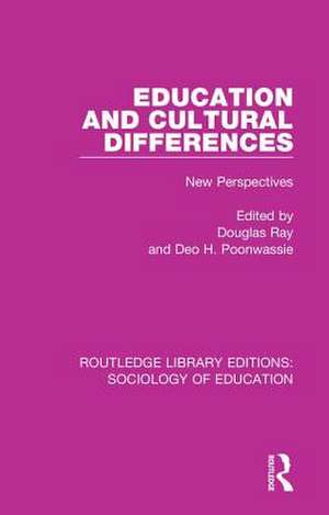 Education and Cultural Differences: New Perspectives de Douglas Ray