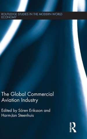 The Global Commercial Aviation Industry de Soren Eriksson