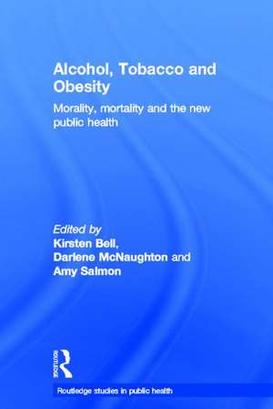 Alcohol, Tobacco and Obesity