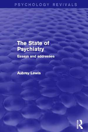 The State of Psychiatry (Psychology Revivals)