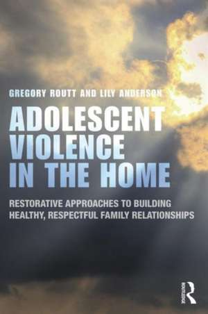 Adolescent Violence in the Home