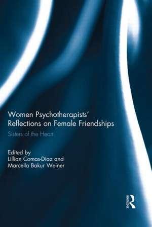 Women Psychotherapists' Reflections on Female Friendships