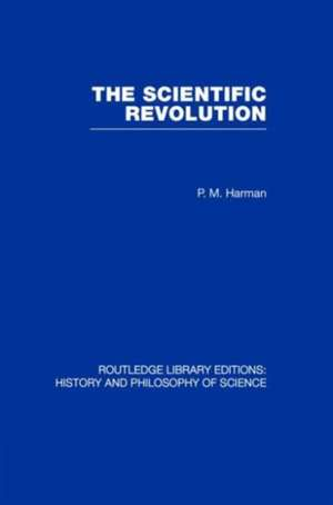 The Scientific Revolution de Peter Harman