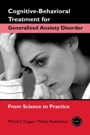 Cognitive-Behavioral Treatment for Generalized Anxiety Disorder imagine