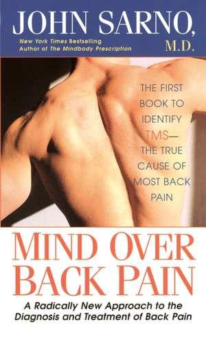 Mind Over Back Pain de John E. Sarno
