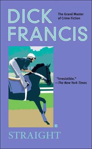 Straight de Dick Francis