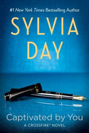 Captivated by You de Sylvia Day