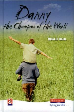 Dahl, R: Danny, the Champion of the World