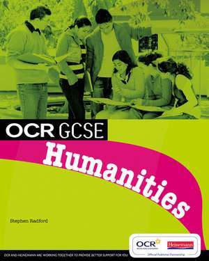 Radford, S: OCR GCSE Humanities Student Book
