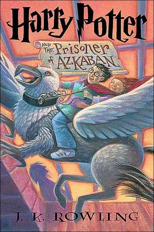 Harry Potter and the Prisoner of Azkaban de J. K. Rowling