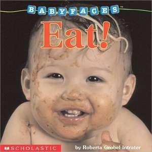 Eat! de Roberta Grobel Intrater