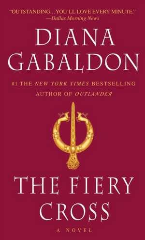 The Fiery Cross de Diana Gabaldon
