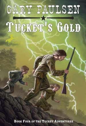 Tucket's Gold de Gary Paulsen